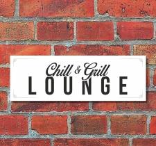 Schild Chill & Grill Lounge Barbecue Grillen Deko...