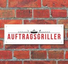 Schild Auftragsgriller Barbecue Grillen Deko Geschenk...