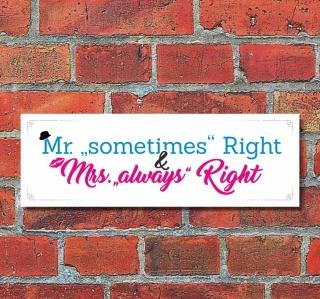 Schild Mr Mrs Right Hochzeit Verlobung Deko Geschenk Geburtstag - 30x10 cm