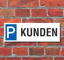 Schild Kunden Besucher Gäste Privatparkplatz...