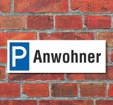 Schild Anwohner Besucher Gäste Privatparkplatz...