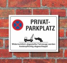 Schild Privatparkplatz Parkverbot Halteverbot 200 x 150...