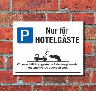 Schild Nur für Hotelgäste Parkverbot Halteverbot 200 x 150 mm 3 mm Alu-Verbund