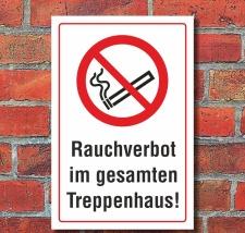 Schild Rauchverbot im Treppenhaus Rauchen verboten...