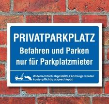 Schild Privatparkplatz Befahren Parken nur für...