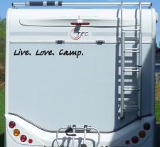 Aufkleber Live Love Camp Wohnmobil Wohnwagen Camper...