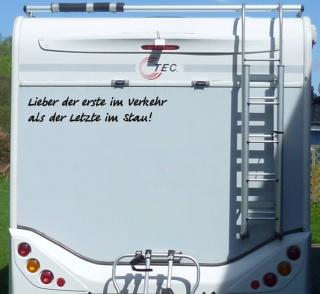 Aufkleber Lieber der erste im Verkehr Stau Wohnmobil Wohnwagen Camping Caravan