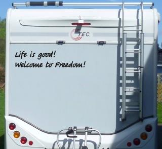 Aufkleber Life is good Freedom Wohnmobil Wohnwagen Camping Camper Caravan Auto