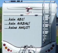 Aufkleber Kein ABS Airbag Angst Wohnmobil Wohnwagen...