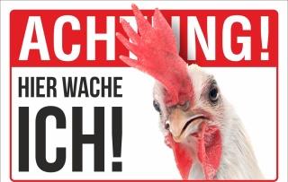 Schild Achtung Hier wache ich Huhn Henne Geschenk Geburtstag 3 mm Alu-Verbund