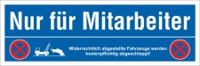 Schild Nur für Mitarbeiter Parkverbot Halteverbot...