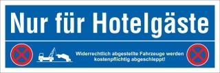 Schild Nur für Hotelgäste Parkverbot Halteverbot Parkplatzschild 30x10 cm