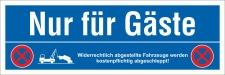 Schild Nur für Gäste Parkverbot Halteverbot...