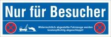 Schild Nur für Besucher Parkverbot Halteverbot...