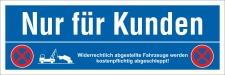 Schild Nur für Kunden Parkverbot Halteverbot...