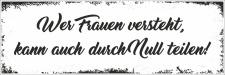 Holzschild Retro Vintage Geburtstag Wer Frauen versteht...