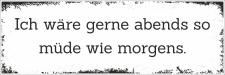 Holzschild Retro Vintage Geburtstag Abends so müde...