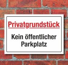 Schild Kein öffentlicher Parkplatz Parken verboten...