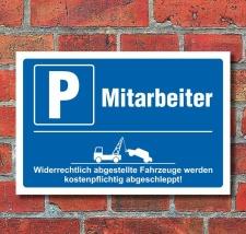 Schild Parkplatz Mitarbeiter Stellplatz Parkverbot...