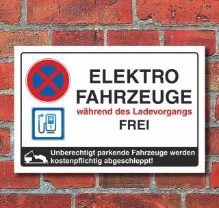 Schild Parkplatz Stellplatz Elektrofahrzeuge Ladevorgang frei 3 mm Alu-Verbund
