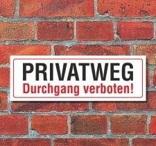 Schild Privatweg Durchgang verboten Hinweisschild 300 x...