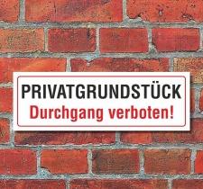 Schild Privatgrundstück Durchgang verboten...