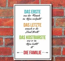 Schild Das Erste Das Letzte Das Kostbarste Die Familie...