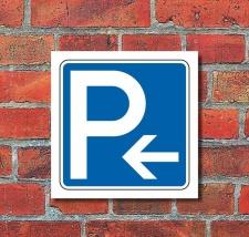 Schild Parkplatz Pfeil links Hinweisschild...