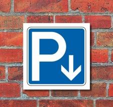 Schild Parkplatz Pfeil abwärts Hinweisschild...
