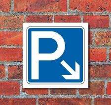 Schild Parkplatz Pfeil rechts abwärts Hinweisschild...