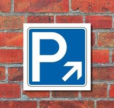 Schild Parkplatz Pfeil rechts aufwärts Hinweisschild...