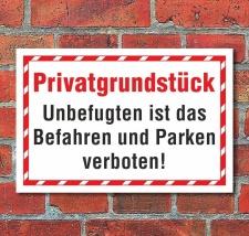 Schild Privatgrundstück Befahren Parken verboten...