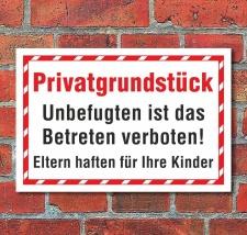 Schild Privatgrundstück Betreten verboten Eltern...