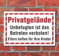 Schild Privatgelände Betreten verboten Eltern haften...
