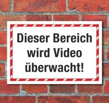 Schild Dieser Bereich wird Videoüberwacht...