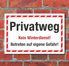 Schild Privatweg Kein Winterdienst Betreten auf eigene...