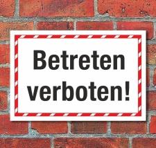 Schild Betreten verboten Hinweisschild 3 mm Alu-Verbund...