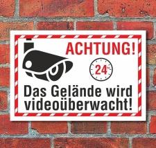 Schild Das Gelände wird videoüberwacht Kamera...