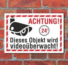 Schild Dieses Objekt wird videoüberwacht Kamera...