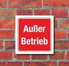 Schild Außer Betrieb Warnschild Hinweisschild 200 x...