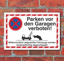 Schild Parkverbot Halteverbot Parken vor den Garagen 3 mm...
