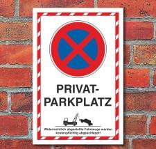 Schild Parkverbot Halteverbot Privatparkplatz Hochkant 3...