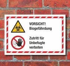 Kombischild Biogefährdung Zutritt für Unbefugte...