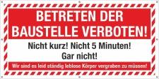 PVC Werbebanner Banner Plane Betreten der Baustelle...
