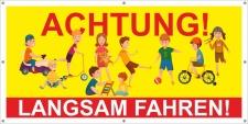PVC Werbebanner Banner Plane Hinweis Achtung Langsam...