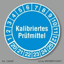 Prüfplakette 20-25, Kalibriertes Prüfmittel...