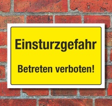 Schild Warnschild Hinweis Einsturzgefahr Betreten...