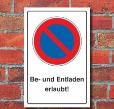Schild Eingeschränktes Halteverbot Be- und Entladen...