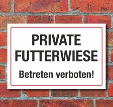 Schild Private Futterwiese Betreten verboten 3 mm...