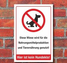 Schild Kein Hundeklo Wiese Nahrungsmittelproduktion...